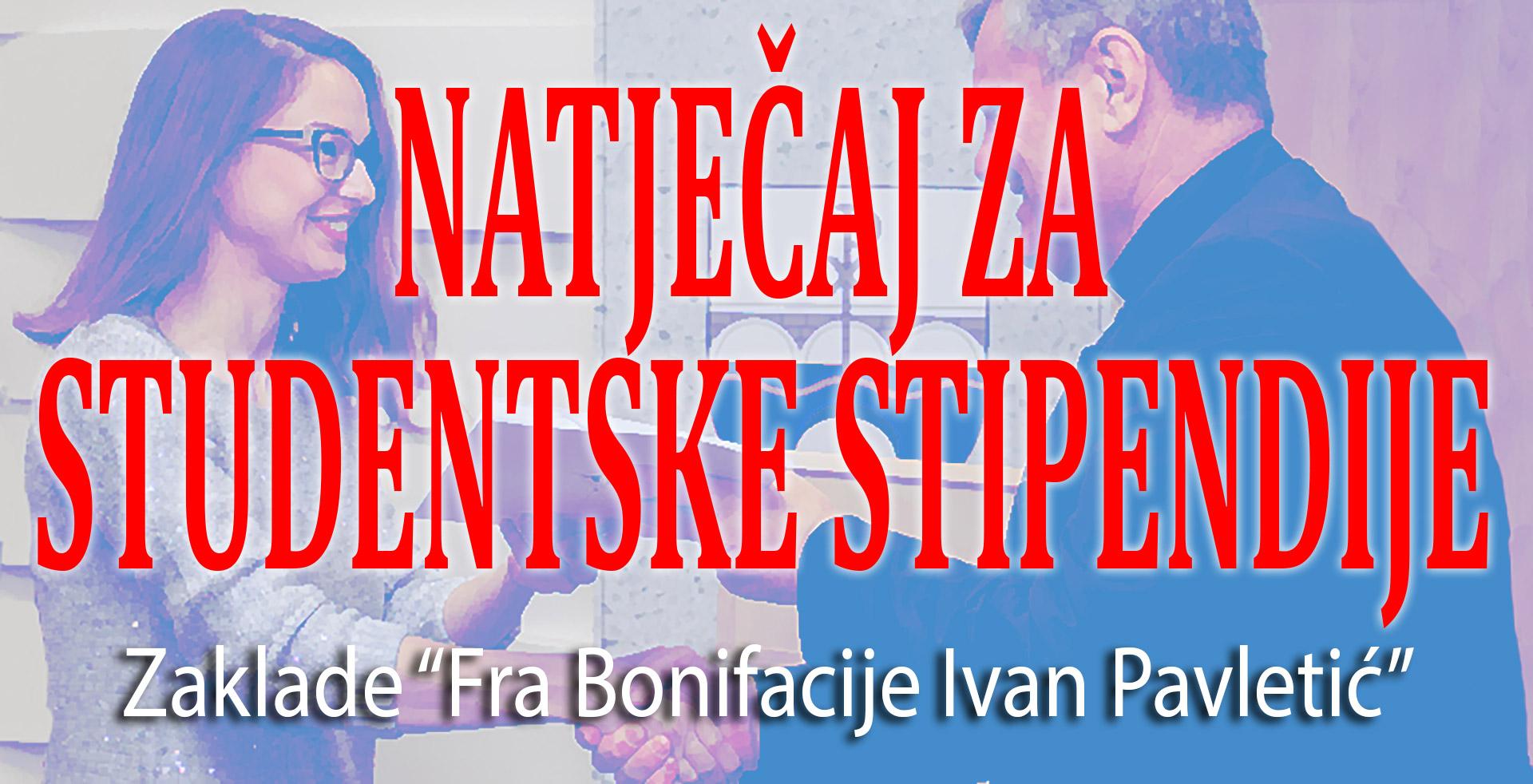 "Raspisan natječaj za dodjelu studentskih stipendija zaklade ""Fra Bonifacije Ivan Pavletić"""